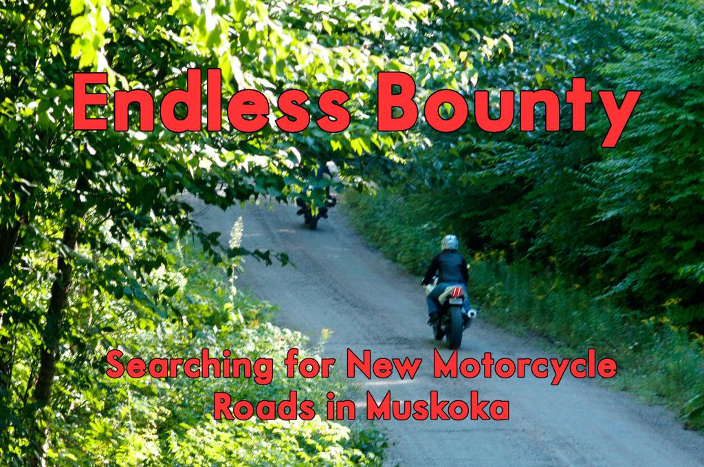 endless bounty motorcycling in muskoka
