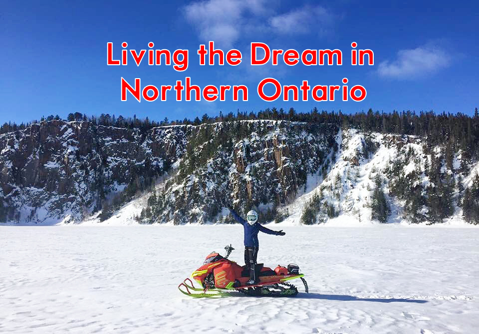Living the Dream in Northern Ontario